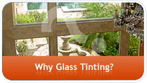 Why Glass Tinting?